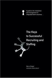 Cover of: The Keys to Successful Recruiting and Staffing