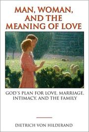 Cover of: Man, Woman, and the Meaning of Love