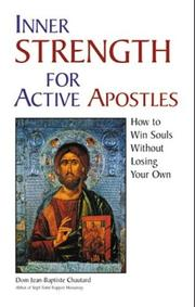 Cover of: Inner strength for active Apostles