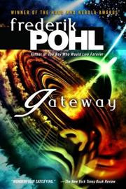 Cover of: Gateway (Heechee Saga) | Frederik Pohl