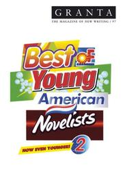Cover of: Granta 97: Best of Young American Novelists 2 (Granta: The Magazine of New Writing) | Ian Jack