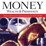 Cover of: Money, Wealth, and Prosperity