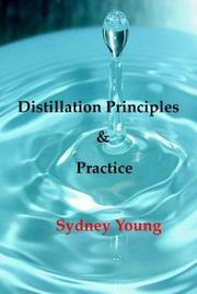Cover of: Distillation Principles and Practice | Sydney Young