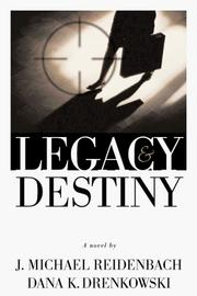 Cover of: Legacy & destiny