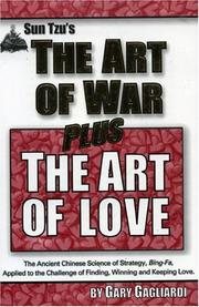 Cover of: The Art of War -plus-The Art of Love (Art of War Plus) | Gary Gagliardi
