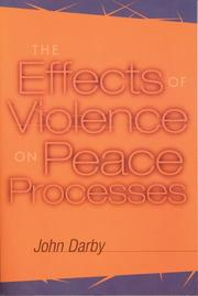 Cover of: The Effects of Violence on Peace Processes