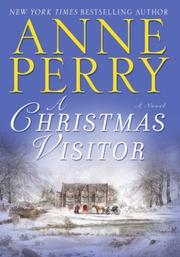 Cover of: A Christmas visitor | Anne Perry
