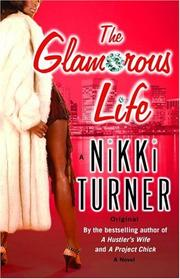 Cover of: The glamorous life | Nikki Turner