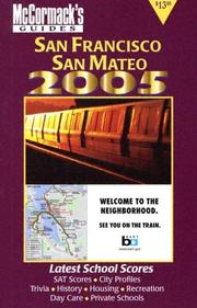 Cover of: San Francisco & San Mateo 2005 (McCormack's Guides) (Mccormack's Guides. San Francisco & San Mateo)
