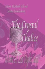 The Crystal Chalice by Sandra, Brandenburg, Debora, ElizaBeth Hill