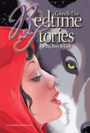 Cover of: Bedtime Stories for Big Boys & Girls | Gabrielle Elise