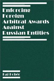 Cover of: Enforcing Foreign Arbitral Awards Against Russian Entities