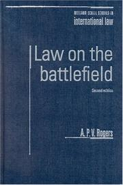 Cover of: Law on the Battlefield, Second Edition | A. P. V. Rogers