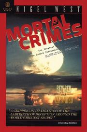 Cover of: Mortal Crimes: The Greatest Theft in History: Soviet Penetration of the Manhattan Project