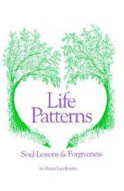 Cover of: Life Patterns Soul Lessons & Forgiveness