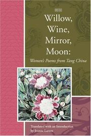 Willow, Wine, Mirror, Moon by Jeanne Larsen