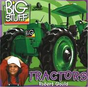 Cover of: Tractors (Big Stuff) | Robert Gould