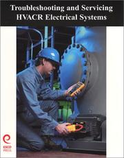 Cover of: Troubleshooting and Servicing HVAC&R Electrical Systems