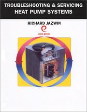 Cover of: Troubleshooting & Serving Heat Pumps