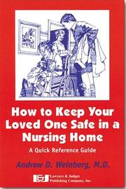 Cover of: How to Keep Your Loved One Safe in a Nursing Home