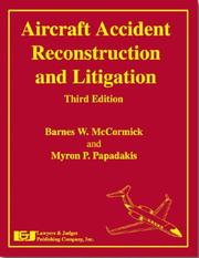 Cover of: Aircraft accident reconstruction and litigation | Barnes Warnock McCormick