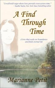 Cover of: A Find Through Time | Marianne Petit