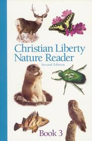 Cover of: Christian Liberty Nature Reader Book 3