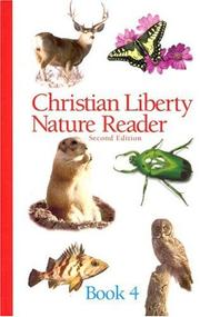 Cover of: Christian Liberty Nature Reader Book 4