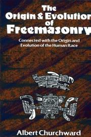 Cover of: The Origin and Evolution of Freemasonry