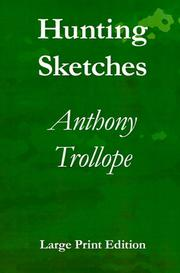 Cover of: Hunting Sketches | Anthony Trollope