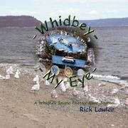 Cover of: Whidbey -- My Eye | Rick Lawler
