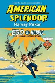 Cover of: Ego & Hubris: The Michael Malice Story
