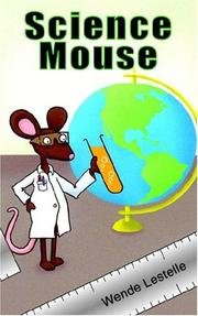 Cover of: Science Mouse | Wende Lestelle