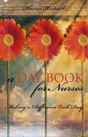 Cover of: A Daybook For Nurses | Sharon Hudacek
