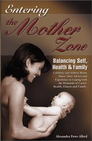 Cover of: Entering the mother zone