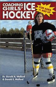 Cover of: Coaching Girls Ice Hockey | Gerald A. Walford