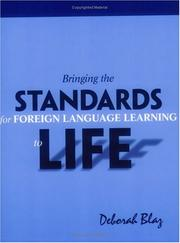 Cover of: Bringing the standards for foreign language learning to life