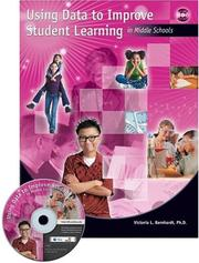 Cover of: Using Data To Improve Student Learning In Middle  Schools | Victoria L. Bernhardt