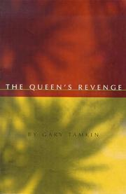 The queen's revenge by Gary Tamkin