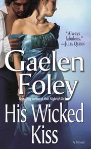 Cover of: His Wicked Kiss | Gaelen Foley