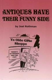 Cover of: Antiques Have Their Funny Side by Joel Rothman