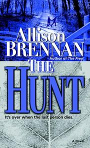 Cover of: The Hunt | Allison Brennan