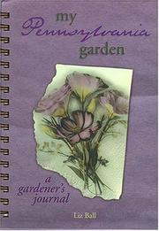 Cover of: My Pennsylvania Garden