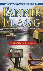 Cover of: A Redbird Christmas | Fannie Flagg
