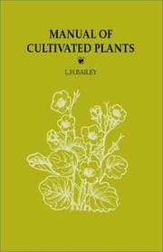 Cover of: Manual of Cultivated Plants