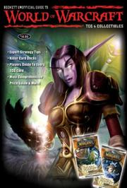 Cover of: Beckett Unofficial Guide to World of Warcraft TCG & Collectibles | James Beckett