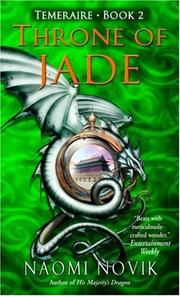 Cover of: Throne of Jade (Temeraire, Book 2)