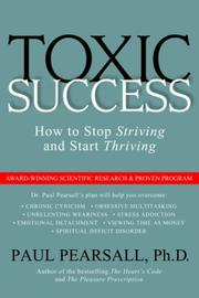 Cover of: Toxic Success | Paul Pearsall