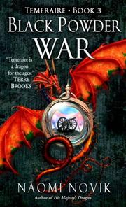 Cover of: Black Powder War (Temeraire, Book 3)
