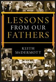 Cover of: Lessons from Our Fathers | Keith McDermott